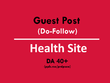 Write and publish an article/guest post on Health website DA40+