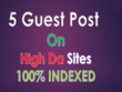 Write and publish 5 guest post DA 90+ sites