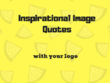 Create 100 inspirational image quotes with your logo (Basic)