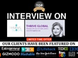PR : guest post interview on Thriveglobal Thriveglobal.com INC