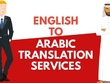 Translate 1 page from English to Arabic or vice versa for $15