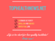 Add a guest post on tophealthnews.net, DA 39