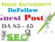 Do 5 write & publish High Authority DoFollow Blog Guest Post