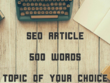 Write a 500 word article with 3 SEO keywords/phrases