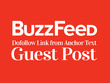 Write & Publish a Article on BuzzFeed with Dofollow Anchor Link
