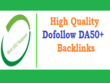 25 High Quality Dofollow Backlinks From DA50+  Website