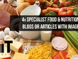 Write 4x 400 Word Specialist Food & Nutrition Blog Articles