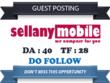 Write guest post at Sellanymobile.co.uk DA 40 & Do follow