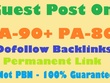 Write and Publish a Guest Post in DA90+ and PA80+ With Dofollow