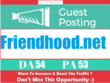 Write & Publish a guest post on Friendhood.net | DA 55