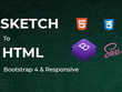 Convert  Sketch to HTML Responsive Bootstrap 4 with Sass/Less