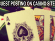 [ Offer  ]Publich 4 CASINO Guest post DA 30 + Traffic 10k+