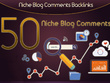 Do 50 Niche Blog Comments Backlinks On High Authority Blogs
