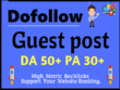 Write and Publish Guest post on Dofollow Backlink DA52