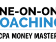 Do One on One CPA Money Master Coach