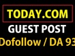 Write and Publish Guest Post on Today. com - Dofollow Backlink