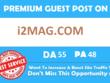 Write & Publish Guest Post On i2Mag i2Mag.com DA 55