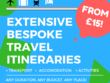 Create extensive bespoke travel itineraries for any trip