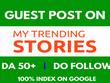 Publish Dofollow Guest Post On MyTrendingStories with DA-50