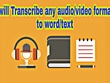 Transcribe 30 min of audio/video into word document