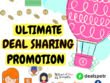 Give You The Ultimate Deal Share For Your Product Or Company