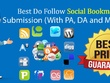 Do 100 High DA Social Bookmarking (With PA, DA and MOZ Rank)