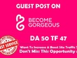 Write and publish a guest Becomegorgeous.com (DA 50 DOFOLLOW)