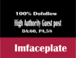 Publish Guest Post On imfaceplate DA70 with dofollow link