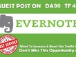 Write and publish a guest post on DA90 Evernote.com