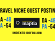 Do a premium Guest Post on Travel Niche Maptia Da 48 Dofollow