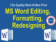 Professionally create, editting, formatting, design MS documents