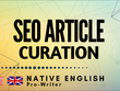 ★ Pro-Quality Native English Article Curation ★