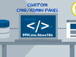 Design And Develop Custom CMS/Admin Panel For Your Website