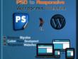 Convert your PSD into Functional Responsive Wordpress Website...