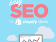 Easy SEO for Shopify Store