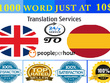 Translate 1000 words from English into Spanish JUST AT 10$