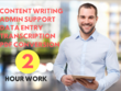 Do all kind of Admin. work as well as Content writing for 2 hour
