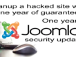 Hacked Joomla site cleaning with one year guarantee
