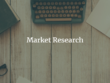 Produce a market research report for your business