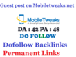 Publish Guest post on Mobiletweaks.net DA 42 Dofollow Link