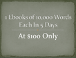I can write a 10,000 words ebook on any non fiction in five days