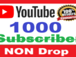 1000+ Genuine and Non-drop Youtube Subscriber
