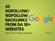 Create a 45 Dofollow Nofollow Mix Backlinks from DA 55+ Websites