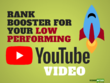 Optimize Your Low Performing YouTube Video To Rank Better