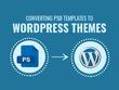 Convert Psd to Responsive Wordpress or Html to Wordpress