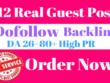 12 Real Guest Post DA 26- 60+ High PR Dofollow Backlink(No PBN)