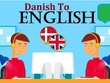 Translate from Danish to English or English to Danish  in 1 day
