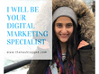 Be your Digital Marketing Specialist for 1 week