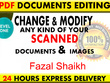 Change and modify your scan documents in 24hrs