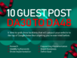 Guest Post On 10 Blogs, DA30 To 48, Ultimate Ranking Solution